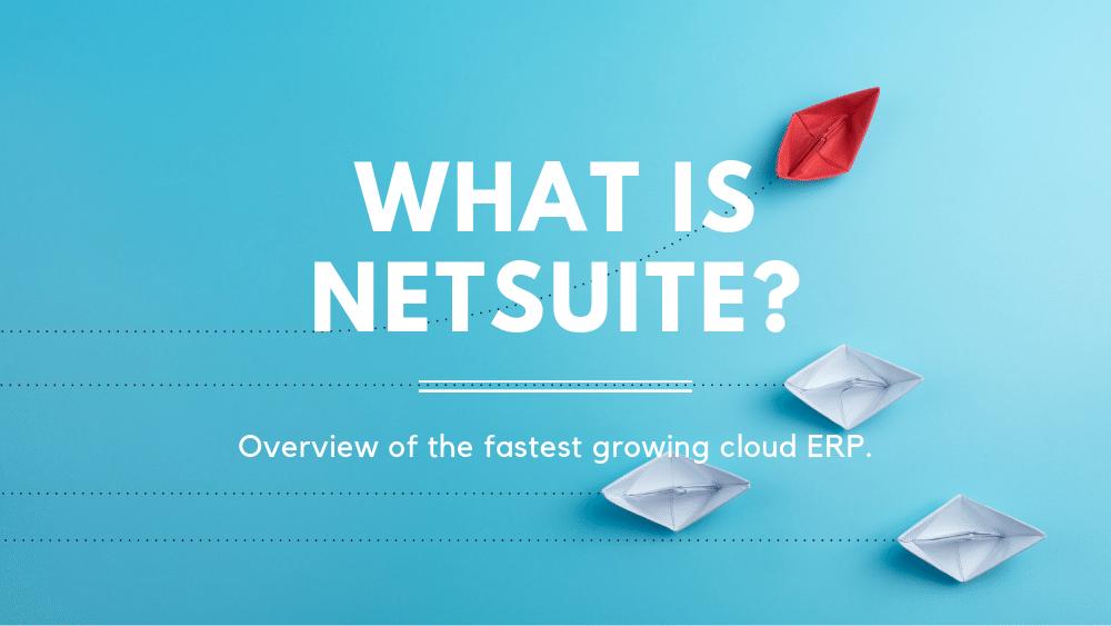 What is NetSuite? - atstratus - NetSuite Partner