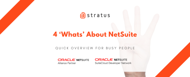 4 'Whats' About NetSuite - atstratus