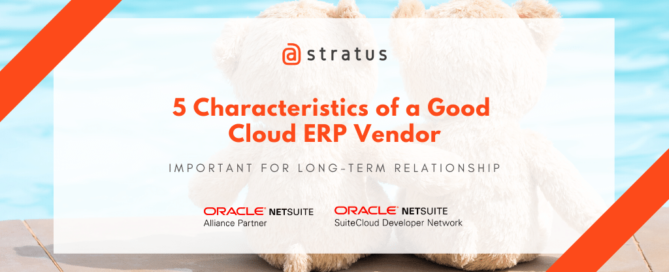 5 Characteristics of a Good Cloud ERP Vendor - atstratus