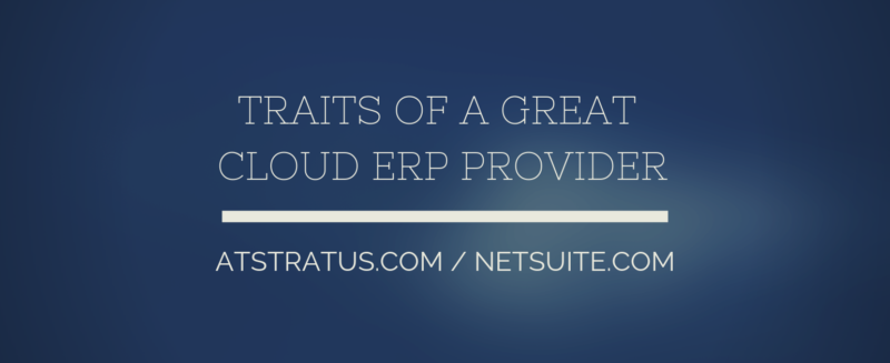 Traits of a Great Cloud ERP Provider